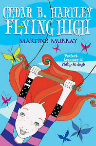 Cedar B. Hartley: Flying High, New, Murray, Martine Book