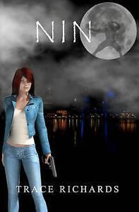 NEW Nin by Trace Richards