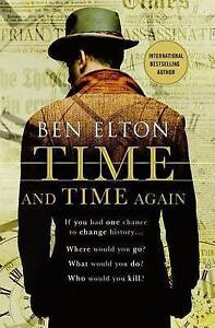 Time and Time Again by Elton, Ben -Hcover