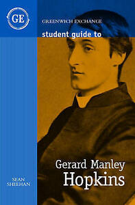 Student Guide to Gerard Manley Hopkins by Sean Sheehan (Paperback, 2005)