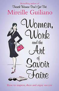 New-Women-Work-and-the-Art-of-Savoir-Faire-Business-Sense-amp-Sensibility-Mir