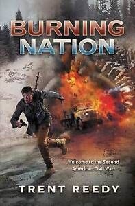 Burning Nation (Divided We Fall, Book 2) By Reedy, Trent -Paperback