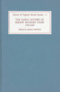 The Early Letters of Bishop Richard Hurd, 1739 to 1762 (Church of England Record