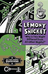 """""""Why Is This Night Different from All Other Nights?"""" By Snicket,  9781478959649"""
