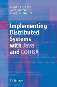 Implementing Distributed Systems with Java and CORBA by