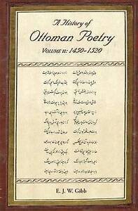 E. J. W. Gibb-History Of Ottoman Poetry Volume Ii  BOOK NEW