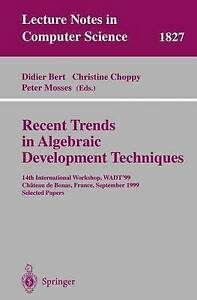 Recent Trends in Algebraic Development Techniques: 14th International-ExLibrary