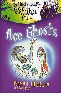 The-Ghosts-of-Creakie-Hall-Ace-Ghosts-Karen-Wallace-Paperback-Book-NEW-97818