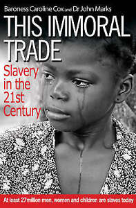 Very Good, This Immoral Trade: What Can We Do?, Cox, Caroline, Book