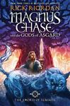 Magnus Chase and the Gods of Asgard: ...
