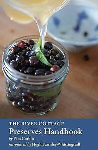 The-River-Cottage-Preserves-Handbook-Good-Condition-Book-Corbin-Pam-ISBN-978