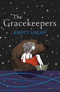 The Gracekeepers, Logan, Kirsty, Very Good Book