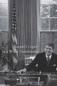 NEW Reagan's Legacy in a World Transformed