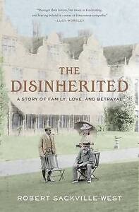 The Disinherited: A Story of Family, Love and Betrayal by Robert...