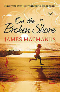 On-the-Broken-Shore-By-MacManus-James-in-Used-but-Acceptable-condition