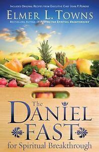 The-Daniel-Fast-for-Spiritual-Breakthrough-by-Elmer-L-Towns-2010-Paperback