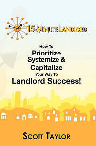 NEW The 15-Minute Landlord by Scott Taylor