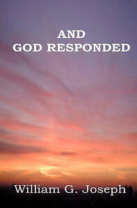 And God Responded by Joseph, William G. -Paperback