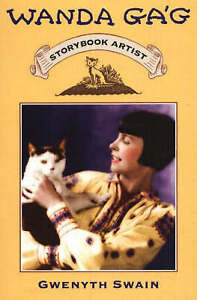 Wanda Gag: Storybook Artist by Gwenyth Swain (Paperback, 2005)