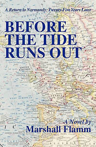 Before the Tide Runs Out by by Flamm, Marshall -Paperback