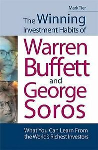 The-Winning-Investment-Habits-of-Warren-Buffett-and-George-Soros-Mark-Tier