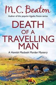 Death of a Travelling Man by M. C. Beaton (Paperback) BRAND NEW BOOK