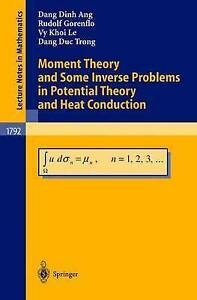 Moment Theory and Some Inverse Problems in Potential Theory and Heat Conduction