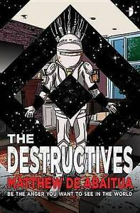 The Destructives by Abaitua, Matthew De -Paperback
