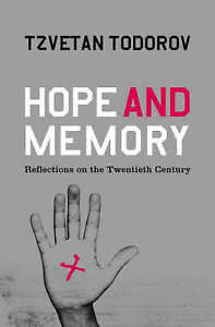 Hope-and-Memory-Reflections-on-the-Twentieth-Century-Todorov-Tzvetan-Very-Go