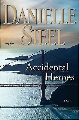 Accidental Heroes  (exlib) By Danielle Steel