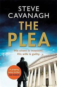 The Plea by Steve Cavanagh (Paperback)