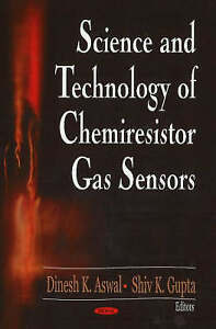 Science and Technology of Chemiresistor Gas Sensors, Dinesh K. Aswal