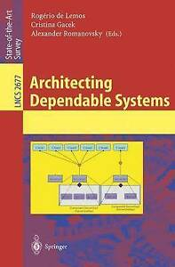 Architecting Dependable Systems (Lecture Notes in Computer Science) by Lemos, R
