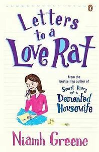 Letters to a Love Rat, Niamh Greene