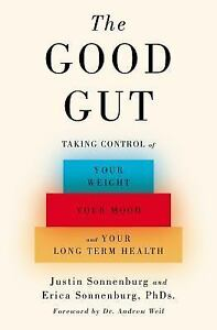 The-Good-Gut-Taking-Control-of-Your-Weight-Your-Mood-and-Your-Long-Term