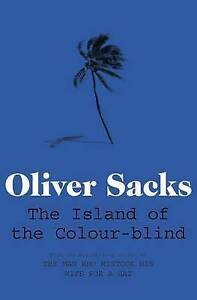 Island of the Colour-blind by Oliver Sacks (Paperback, 2012)-9780330526104-G011