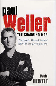 Paul-Weller-The-Changing-Man-Hewitt-Paolo-Acceptable-Condition