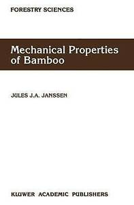NEW Mechanical Properties of Bamboo (Forestry Sciences) by Jules J.A. Janssen
