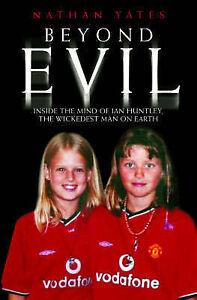Yates, Nathan, Beyond Evil, Very Good Book