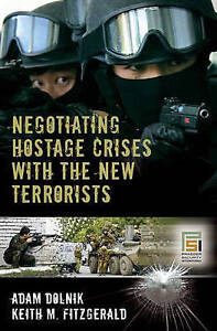 SIGNED Negotiating Hostage Crises with the New Terrorists Praeger Security