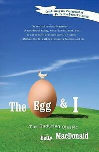 The egg and i by betty bard macdonald 2008 paperback reprint