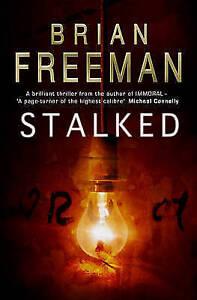 Freeman, Brian, Stalked, Very Good Book