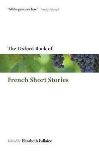 The Oxford Book Of French Short Stories (Oxford Books Of Prose... Paperback Book