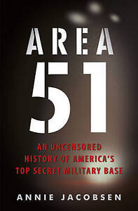 Area 51: An Uncensored History of America's Top Secret Military Base, Excellent