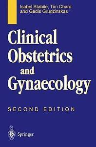 Clinical Obstetrics and Gynaecology by Stabile, Isabel, Chard, Tim, Grudzinskas