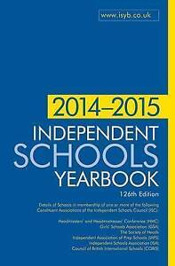 Independent Schools Yearbook 2014-2015 by Bloomsbury Publishing PLC...