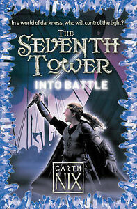Nix-Garth-Into-Battle-The-Seventh-Tower-Book-5-Book