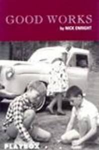 Good Works by Nick Enright (Paperback, 1995)