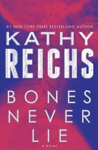 Bones-Never-Lie-by-Kathy-Reichs-2014-Hardcover