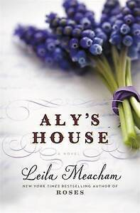 Aly's House by Meacham, Leila -Paperback
